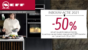 Neff - 50% korting op 1 toestel *